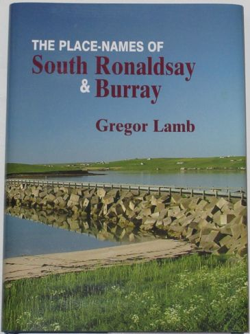 The Place-Names of South Ronaldsay and Burray, by Gregor Lamb